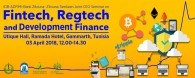 "ADFIMI CEO Seminar on ""Fintech, Regtech and Development Finance"" Ramada Hotel, Utique Room, Gammarth, Tunisia, 03 April 2018, 12.00-14.30 hrs"